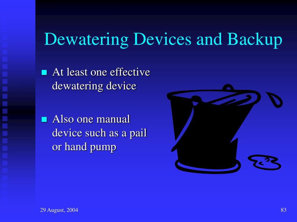 Dewatering Devices and Backup