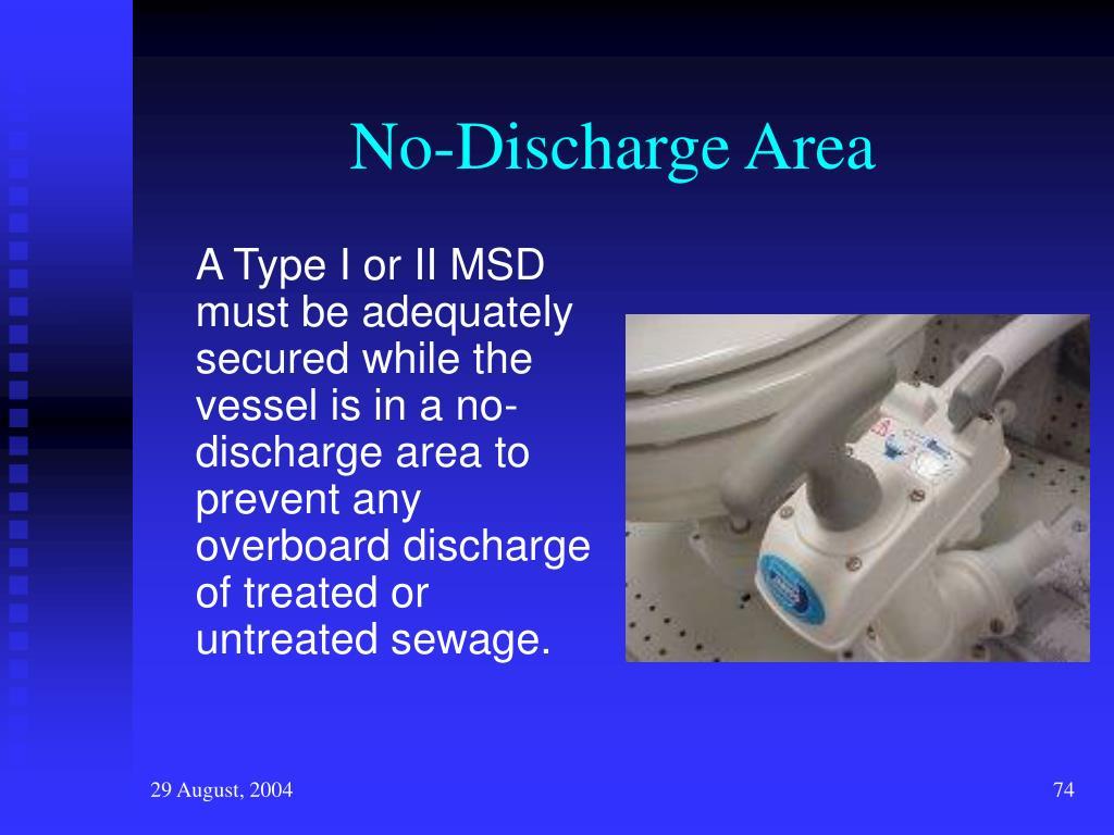 No-Discharge Area