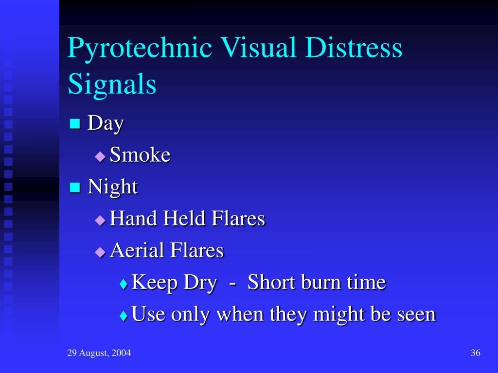 Pyrotechnic Visual Distress Signals
