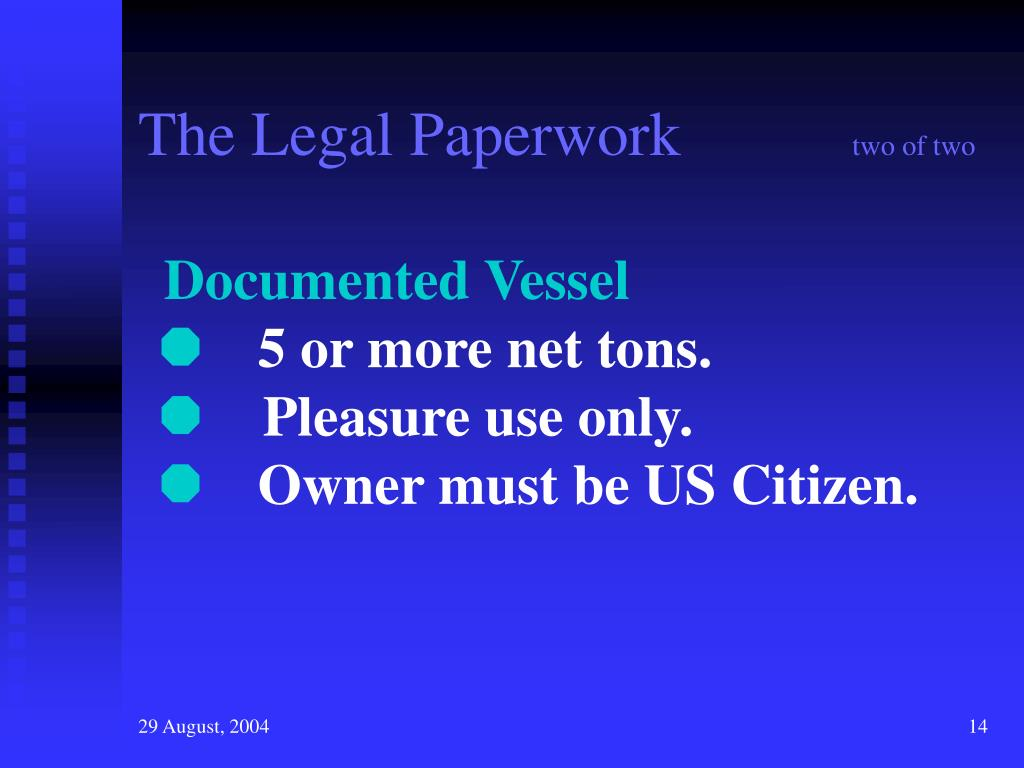 The Legal Paperwork