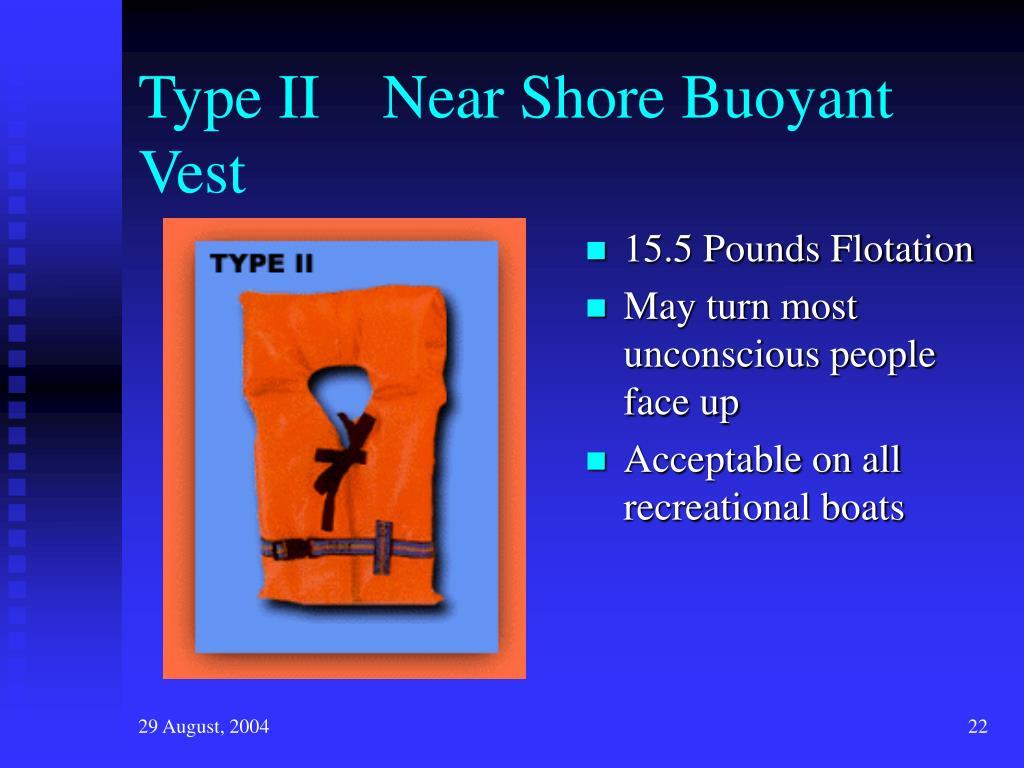 Type II    Near Shore Buoyant Vest