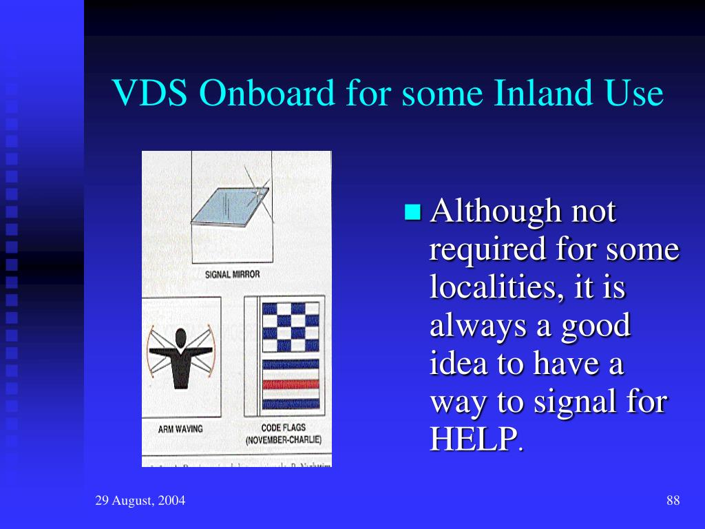 VDS Onboard for some Inland Use