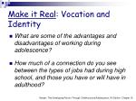 make it real vocation and identity