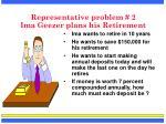 representative problem 2 ima geezer plans his retirement