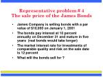 representative problem 4 the sale price of the james bonds