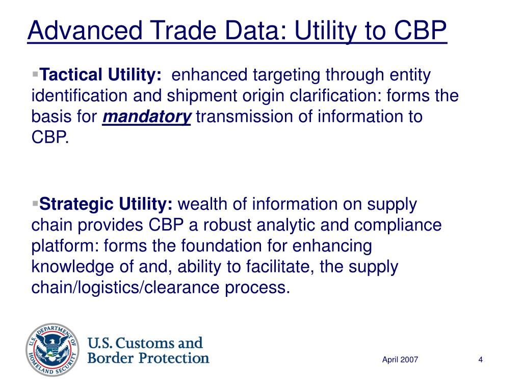 Advanced Trade Data: Utility to CBP