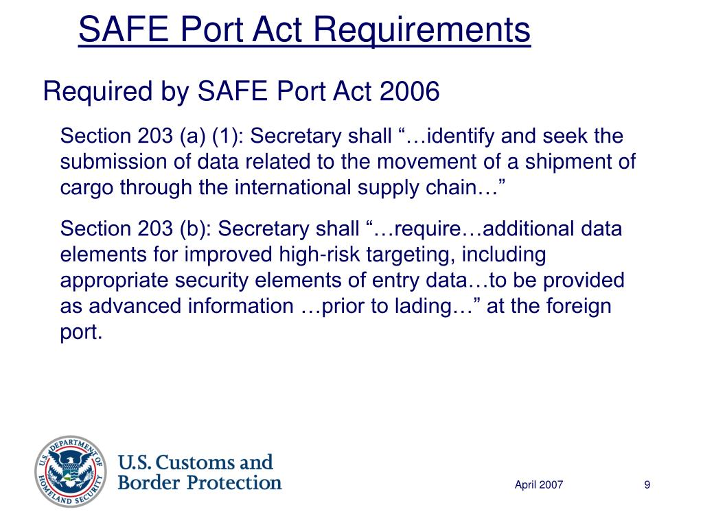 Required by SAFE Port Act 2006