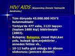 hiv aids kazan lm mm n yetmezlik sendromu