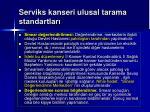serviks kanseri ulusal tarama standartlar91