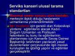 serviks kanseri ulusal tarama standartlar92