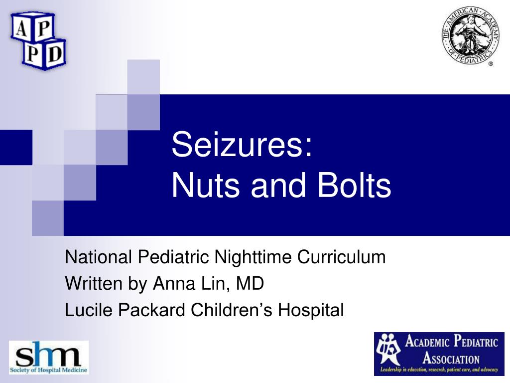 seizures nuts and bolts l.