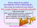 if our vision is to embed lo cultivate lo for enhancing sl
