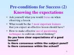 pre conditions for success 2 knowing the expectations