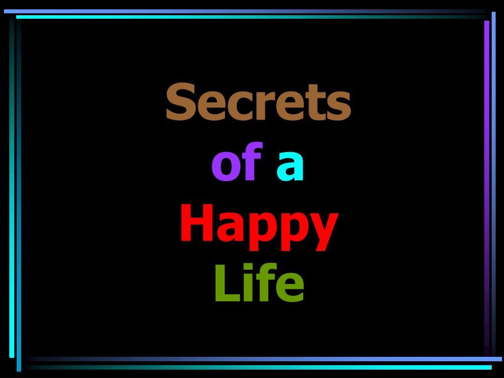secrets of a happy life l.