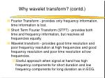 why wavelet transform contd