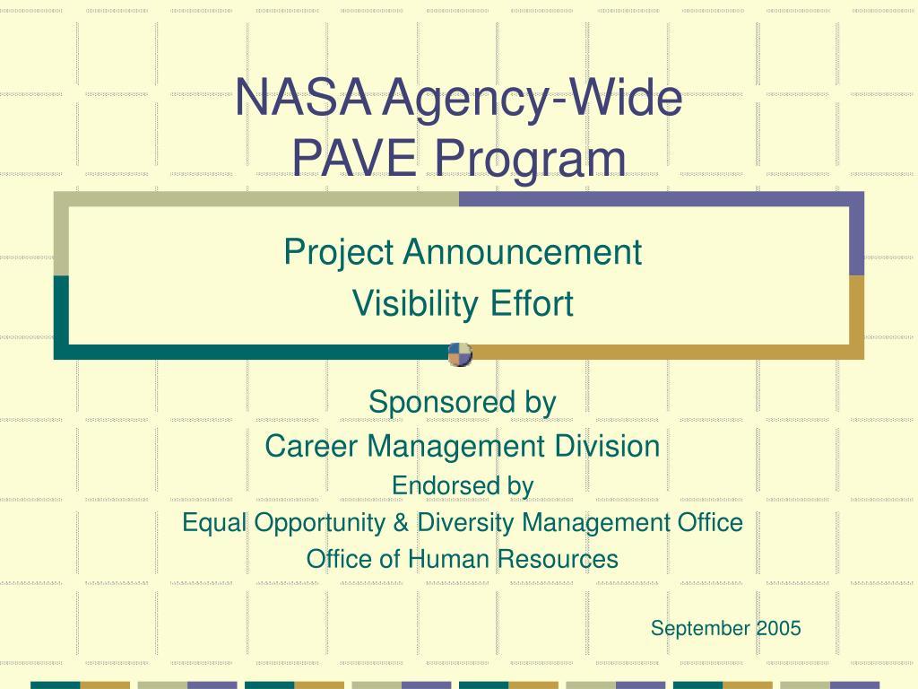 nasa agency wide pave program l.