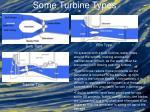 some turbine types