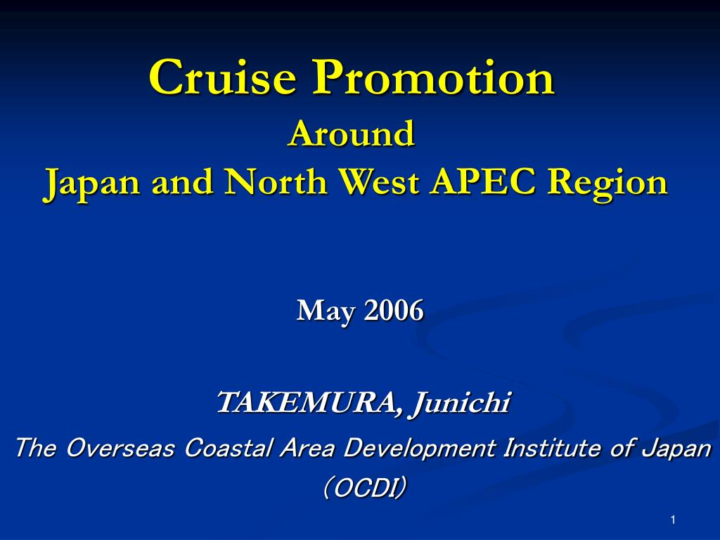 cruise promotion around japan and north west apec region l.