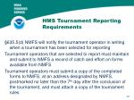 hms tournament reporting requirements