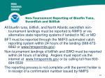 non tournament reporting of bluefin tuna swordfish and billfish