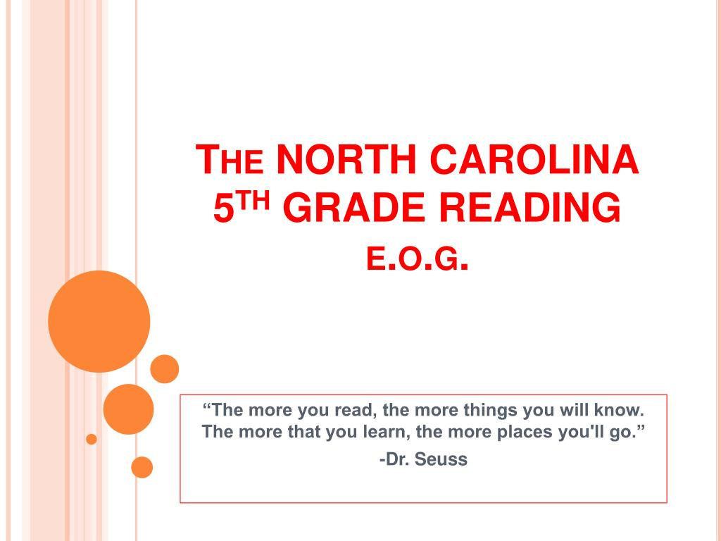 the north carolina 5 th grade reading e o g l.