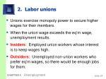 2 labor unions