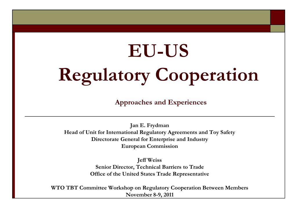 eu us regulatory cooperation approaches and experiences l.