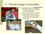 2 transfer image to foam plate
