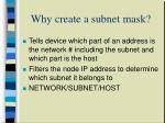 why create a subnet mask