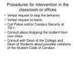 procedures for intervention in the classroom or offices
