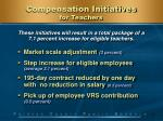 compensation initiatives for teachers