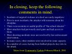 in closing keep the following comments in mind
