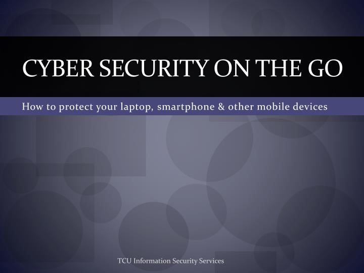 cyber security on the go n.