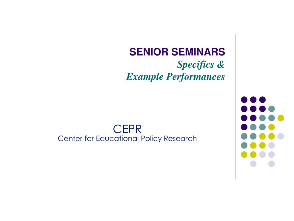 senior seminars specifics example performances l.