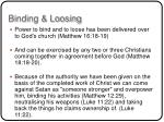 binding loosing