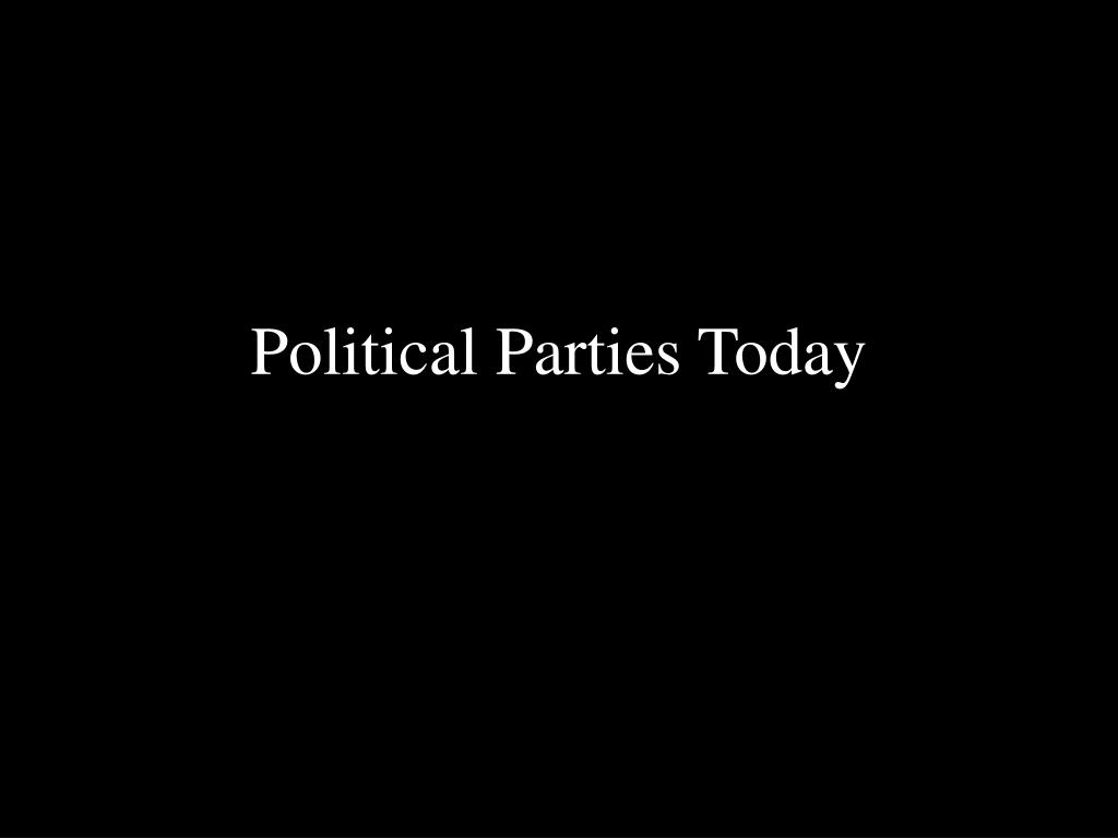 political parties today l.