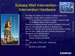 subsea well intervention intervention hardware