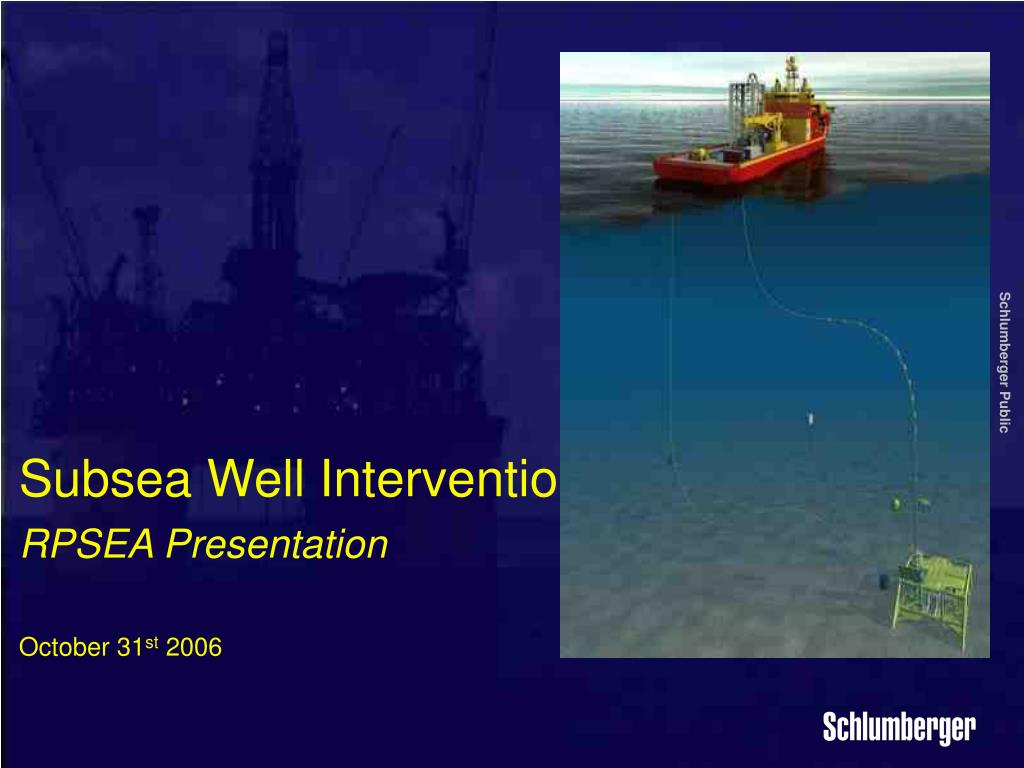 subsea well intervention rpsea presentation october 31 st 2006 l.