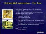 subsea well intervention the tree