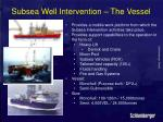 subsea well intervention the vessel
