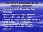 what are the advantages to the mode you selected74