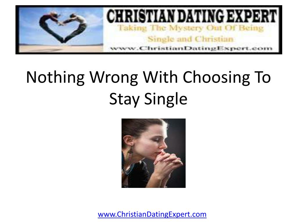 nothing wrong with choosing to stay single l.