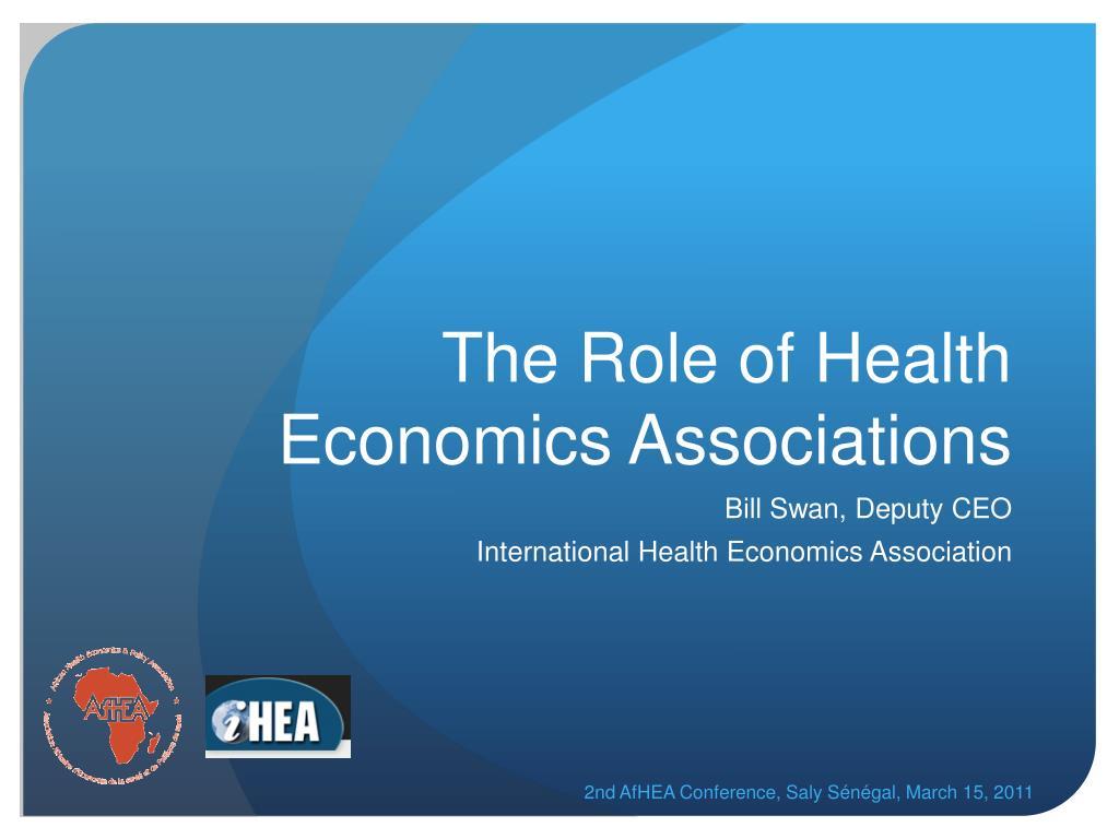 the role of health economics associations l.