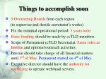 things to accomplish soon