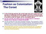 fashion as colonization the corset