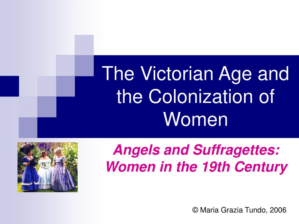 the victorian age and the colonization of women l.