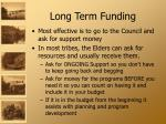 long term funding