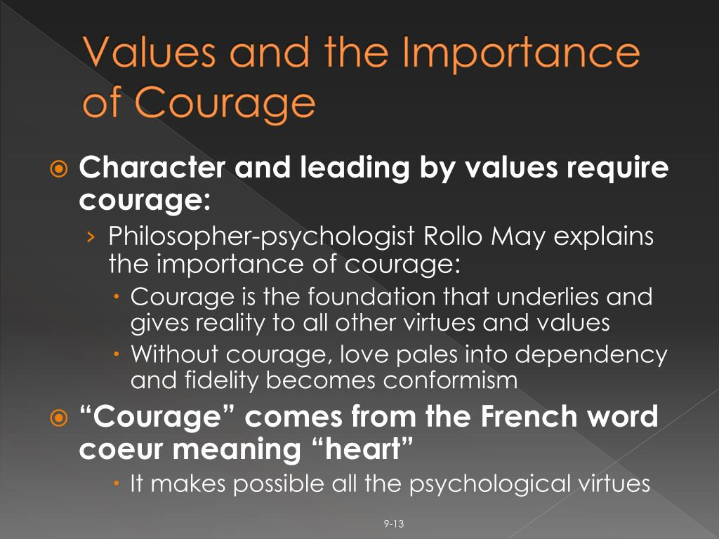 Values and the Importance of Courage