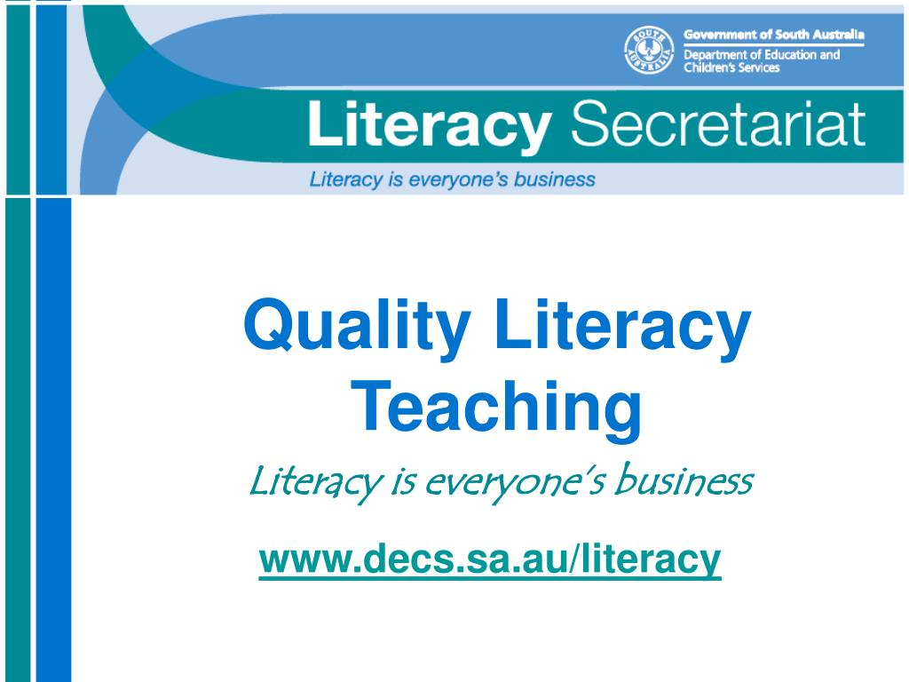 quality literacy teaching literacy is everyone s business l.