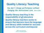 quality literacy teaching